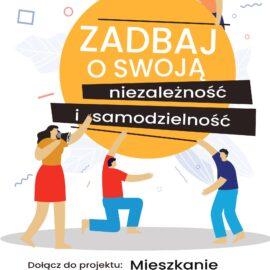 """Projekt """"Życie na swoim – edycja II"""""""